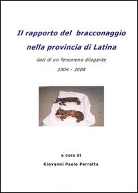 Il rapporto del bracconaggio nella Provincia di Latina