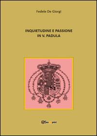 Inquietudine e passione in Vincenzo Padula