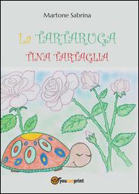 La tartaruga Tina Tartaglia