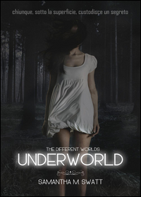 Underworld (Different Worlds) Vol.1