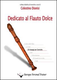 Dedicato al flauto dolce. Gli arpeggi per contralto
