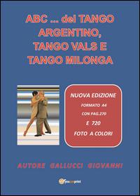 Abc del tango argentino, tango vals e tango milonga