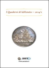 I quaderni di laMoneta (2014) Vol.1