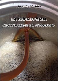 La birra in casa: quando il birraio è il tuo maestro