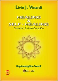 Healing & self-healing. Curación y Auto-Curación
