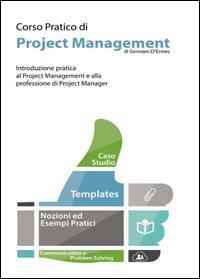 Corso pratico di project management