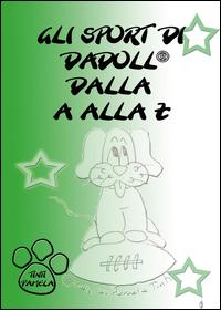Gli sport di Dadoll dalla A alla Z