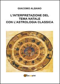 L'interpretazione del tema natale con l'astrologia classica