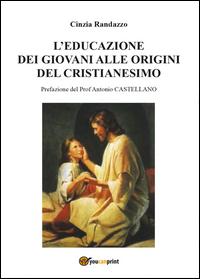 L'educazione dei giovani alle origini del cristianesimo