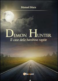 Il caso delle bambine rapite. Demon Hunter Vol.2