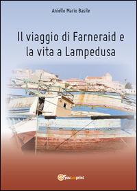 Il viaggio di Farneraid e la vita a Lampedusa