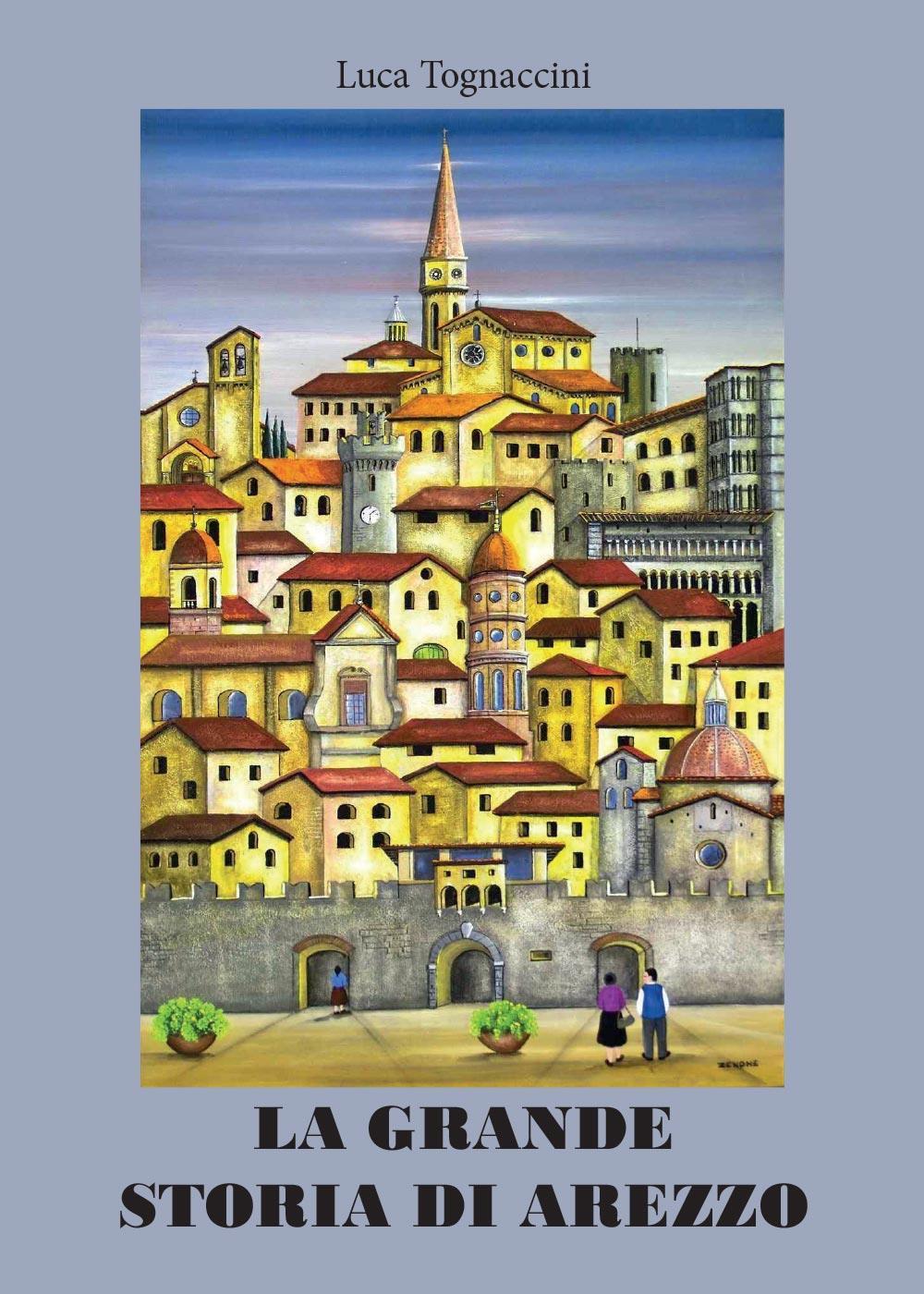 La grande storia di Arezzo