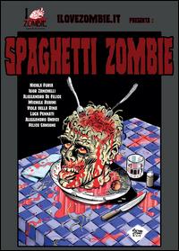 Spaghetti zombie
