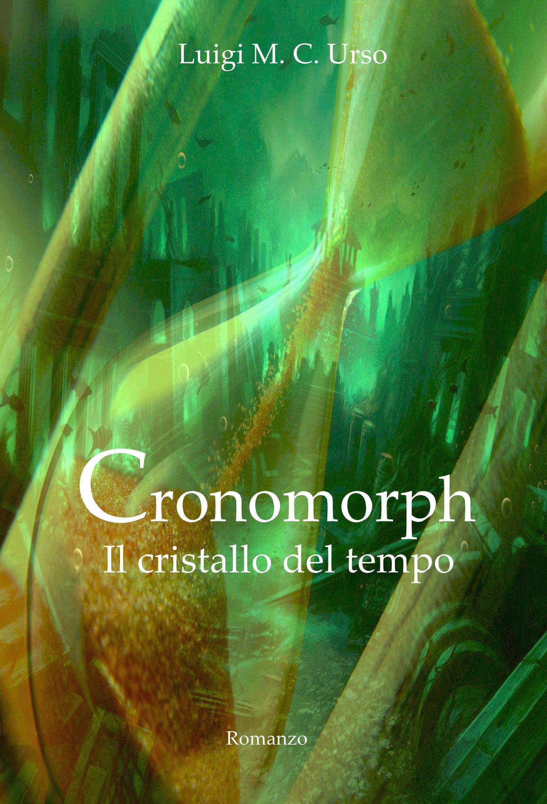 Cronomorph. Il cristallo del tempo