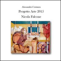 Progetto arte 2015. Nicola Falcone