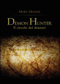 Il circolo dei dannati. Demon Hunter