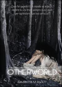 Otherworld (Different Worlds) Vol.2