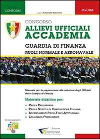 016 | Concorso Allievi Ufficiali Accademia Guardia di Finanza – Ruoli Normale e Aeronavale (Prova Preliminare, Tema, TPA)