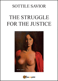 The struggle for the justice