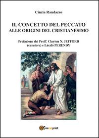 Il concetto del peccato alle origini del cristianesimo: motivi e rimedi