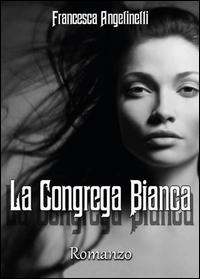 La Congrega Bianca