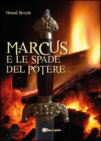 Marcus e le spade del potere