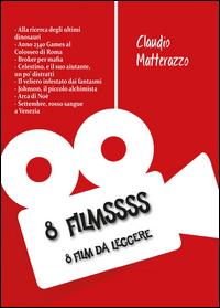 8 filmssss. 8 film da leggere
