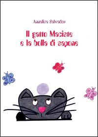 Il gatto Maciste e la bolla di sapone