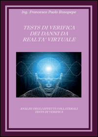 Test di verifica dei danni da realtà virtuale
