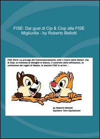 FISE. Dai guai di Cip & Ciop alla FISE Migliurilla