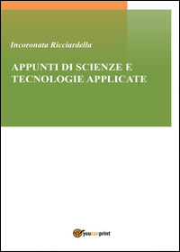 Appunti di scienze e tecnologie applicate