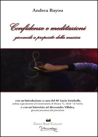 Confidenze e meditazioni giovanili a proposito della musica