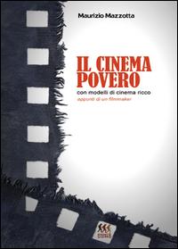 Il cinema povero con modelli di cinema ricco