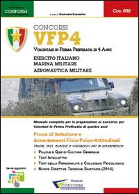 002   Concorsi VFP4 – Volontari in Ferma Prefissata di 4 anni (Prova di Selezione, TPA)