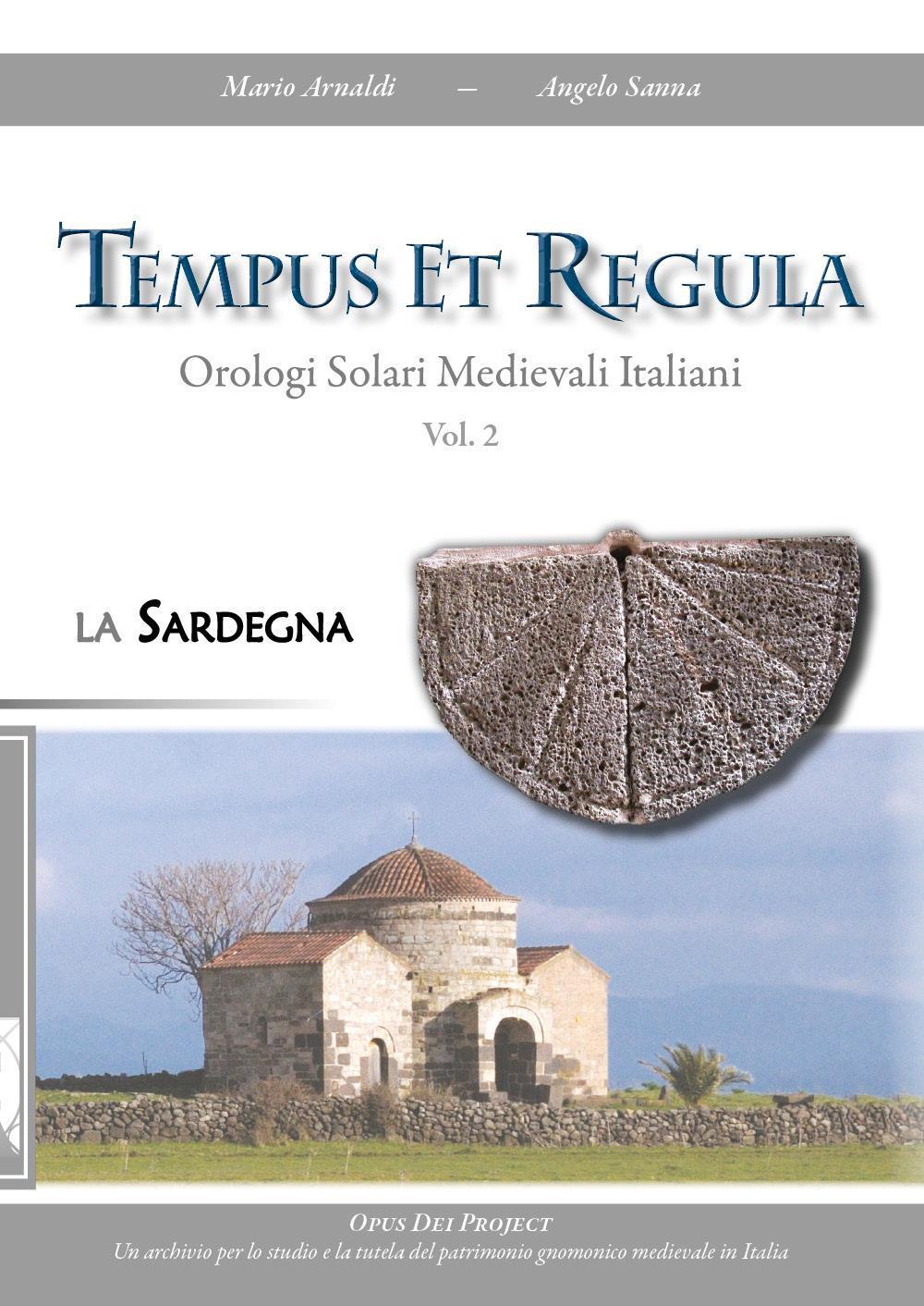 Tempus et regula. Orologi solari medievali italiani Vol.2