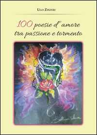 100 poesie d'amore tra passione e tormento