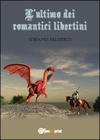 L'ultimo dei romantici libertini