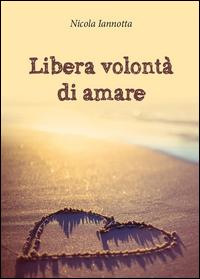 Libera volontà di amare