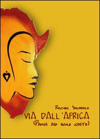 via dall'Africa ( Paris ad ogni costo )