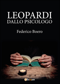 Leopardi dallo psicologo. Poesie in analisi