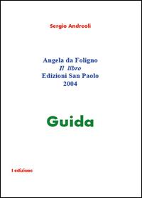 Angela da Foligno Il  libro. Guida