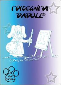 I disegni di Dadoll