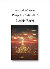 Progetto Arte 2015 Letizia Barbi
