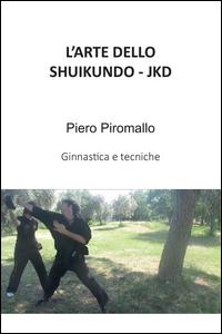 L'ARTE DELLO SHUIKUNDO JKD