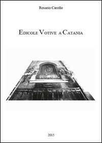 Edicole votive a Catania
