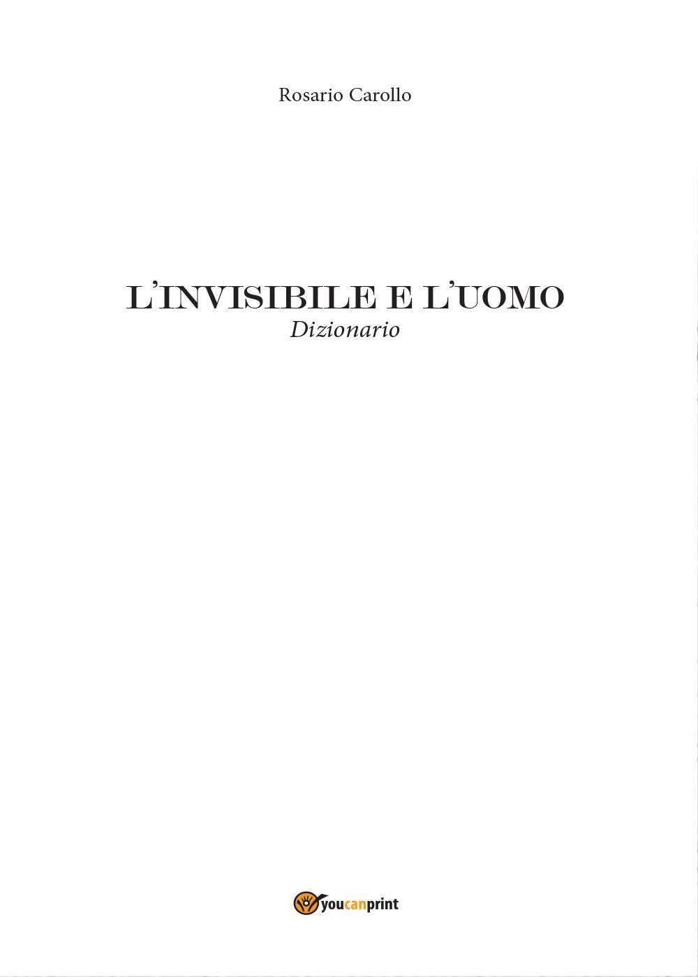 L'invisibile e l'uomo
