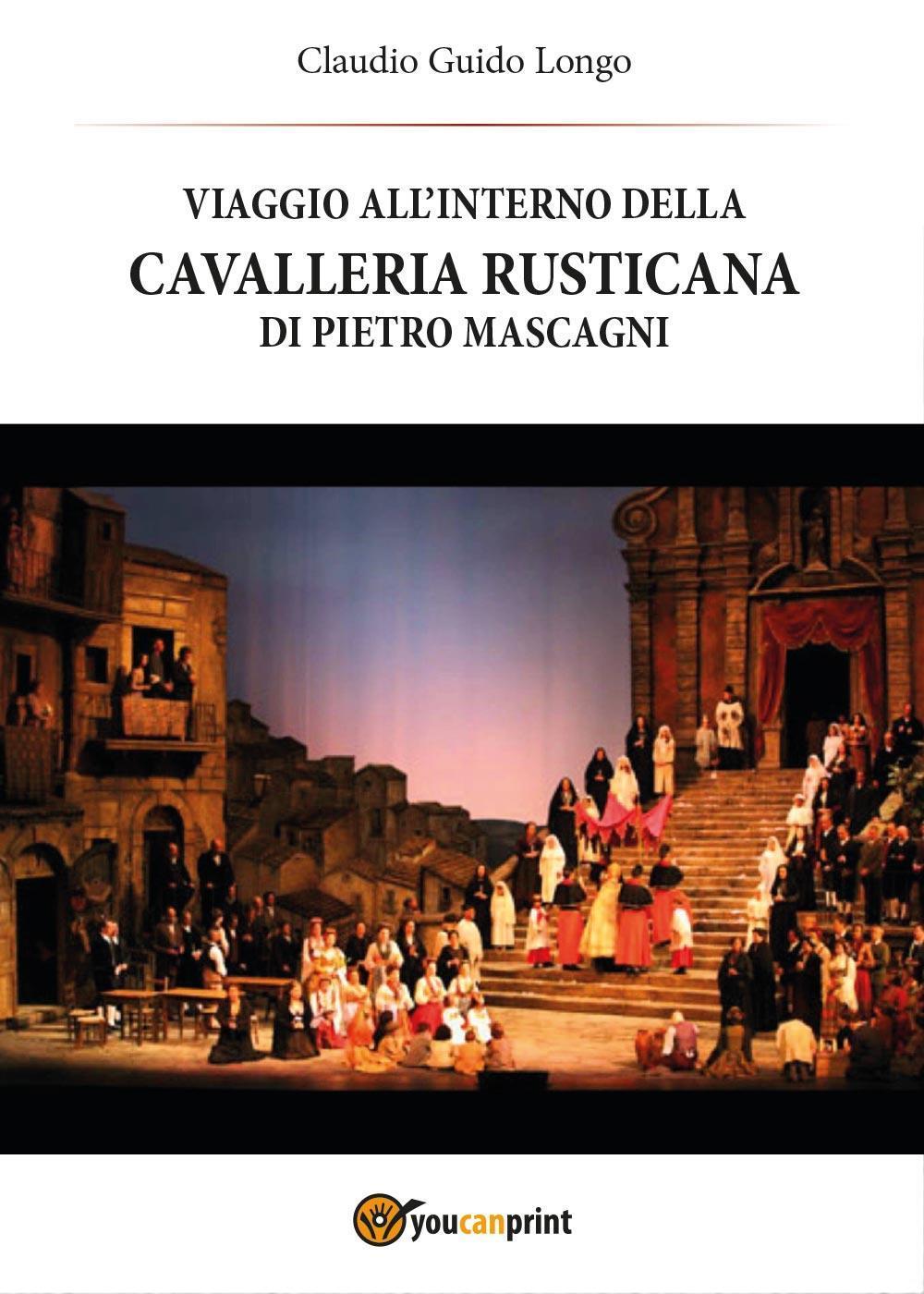 Viaggio all'interno della Cavalleria Rusticana di Pietro Mascagni