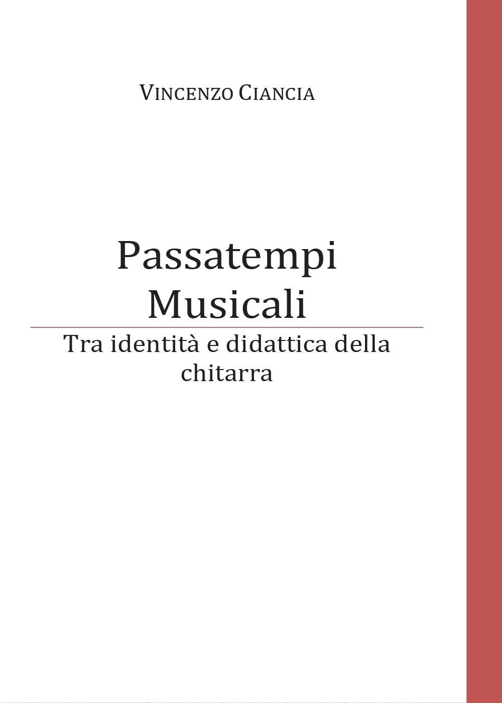 Passatempi musicali. Tra identità e didattica della chitarra