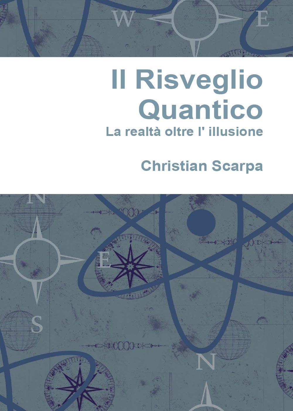 Il risveglio quantico: la realtà oltre l' illusione