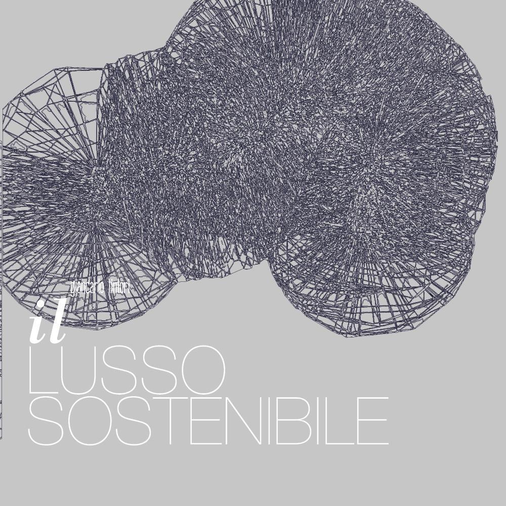 Il Lusso Sostenibile - Vol. 1